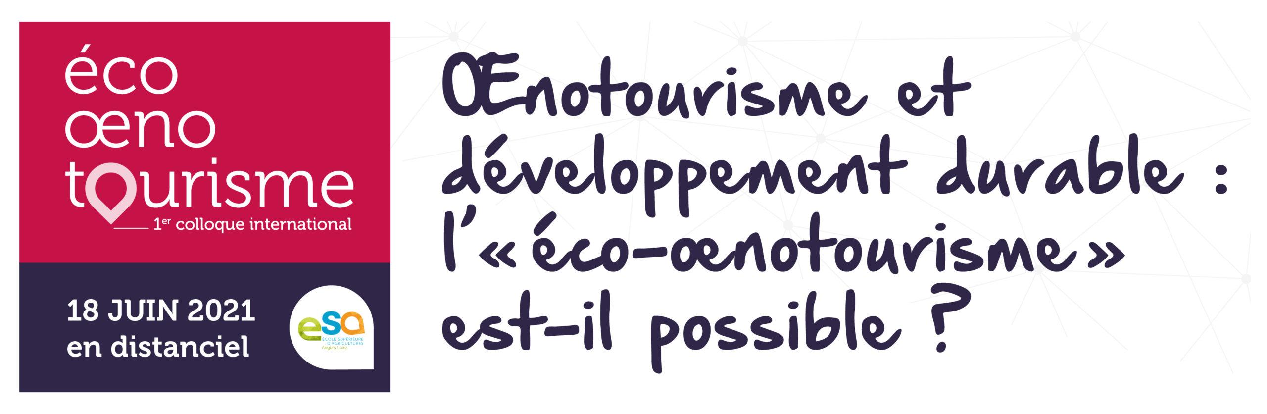 Œnotourisme et développement durable, l'éco-œnotourisme  est-il possible ? - Partenaires du Tourisme en Anjou